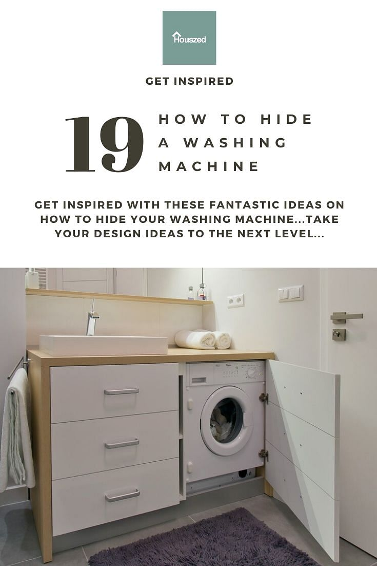 19 Ideas On How To Hide A Washing Machine In 2020 Houszed
